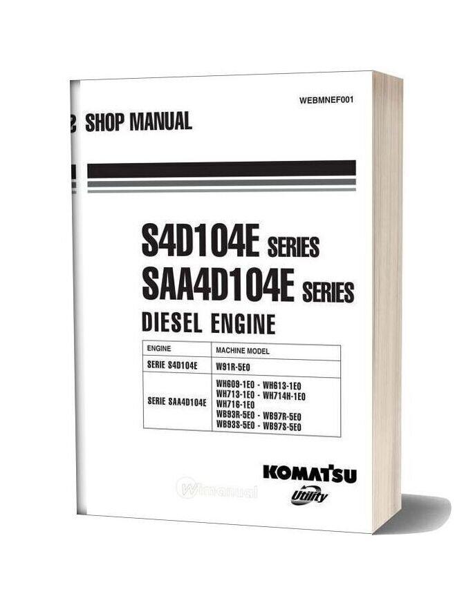 Komatsu Engine Saa4d104e 2 Workshop Manuals