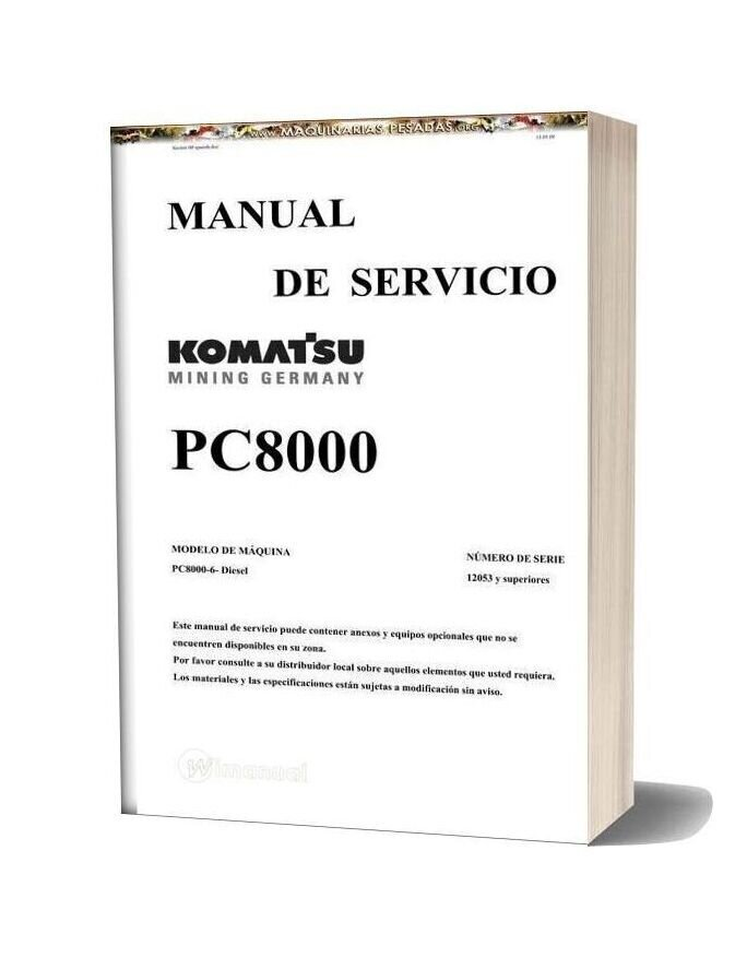 Komatsu Excavator Pc8000 12053 Service Manual