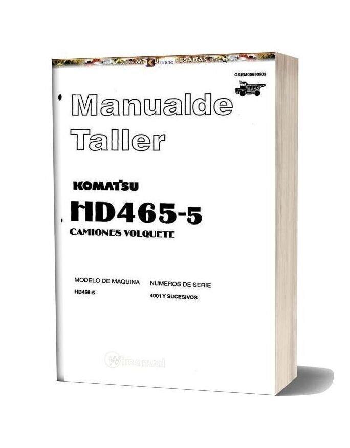 Komatsu Hd465 5 Mining Dump Truck Workshop Manual