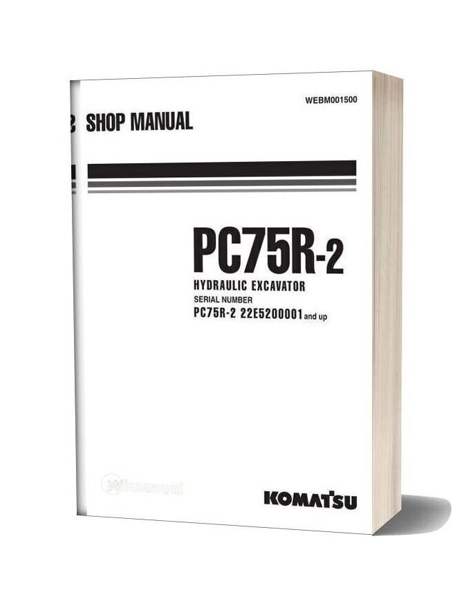 Komatsu Hydraulic Excavator 75r 2 22e5200001 And Up Shop Manual