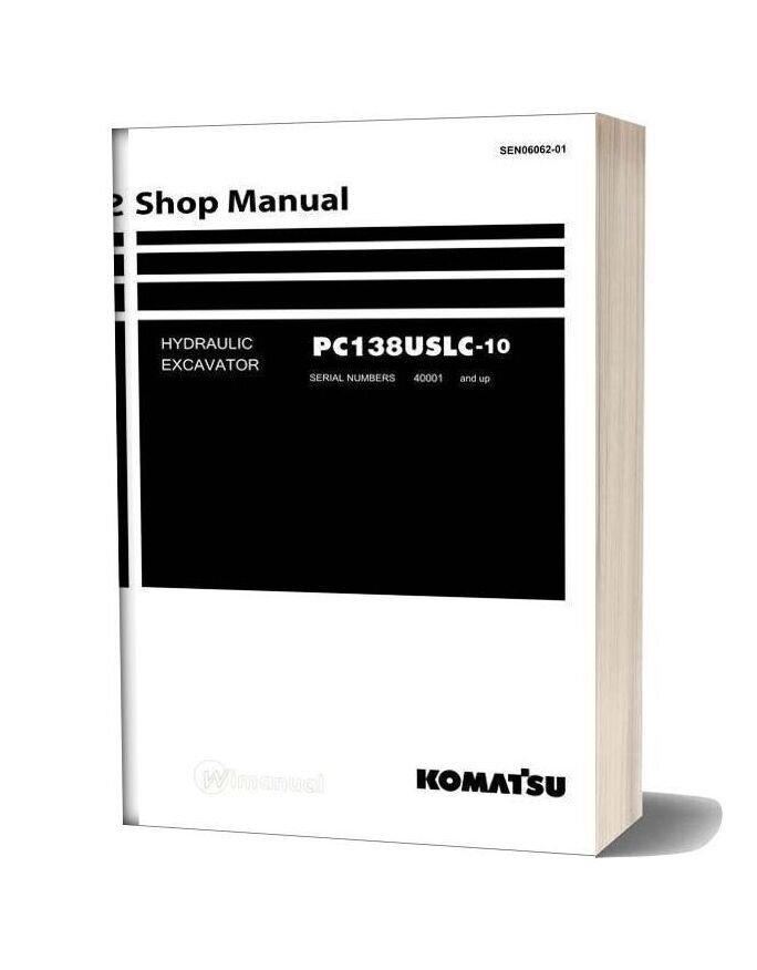 Komatsu Hydraulic Excavator Pc138uslc 10 Shop Manual 2