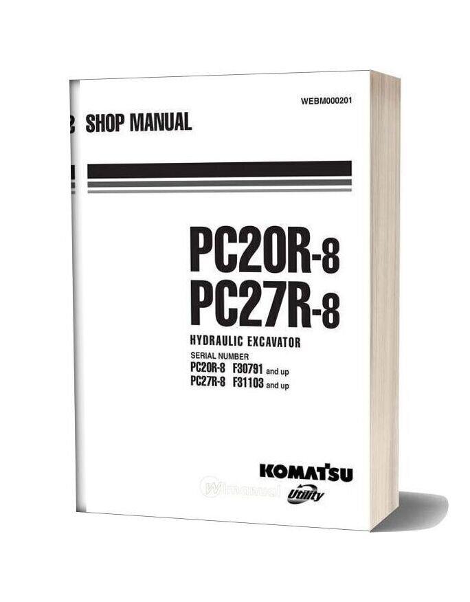 Komatsu Hydraulic Excavator Pc20r 27r 8 Shop Manual