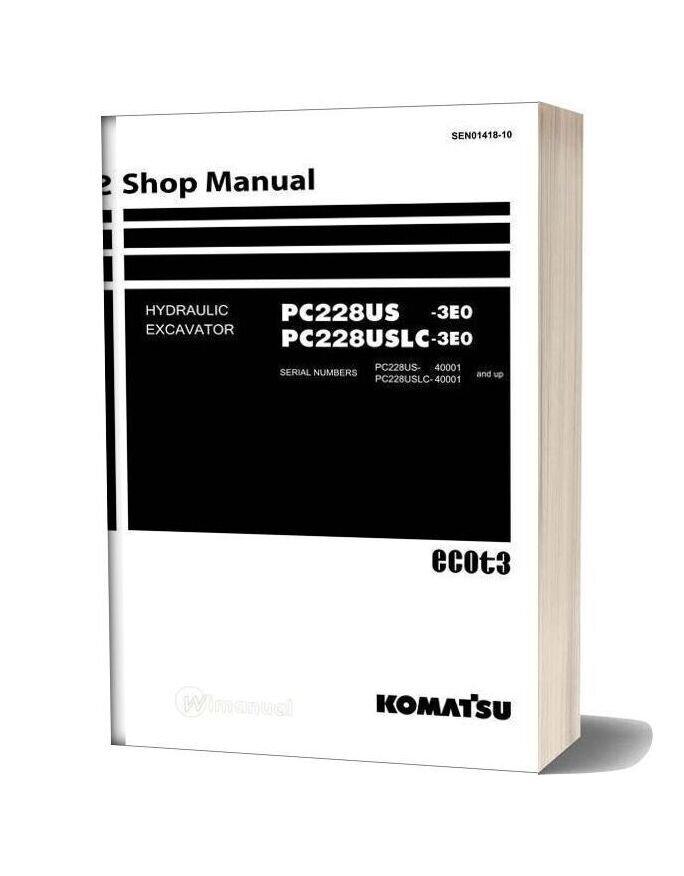 Komatsu Hydraulic Excavator Pc228uslc 3 Eo Shop Manual