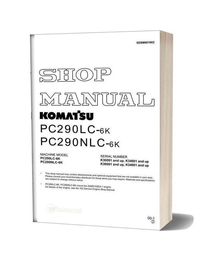 Komatsu Hydraulic Excavator Pc290lc 290nlc 6k Shop Manual