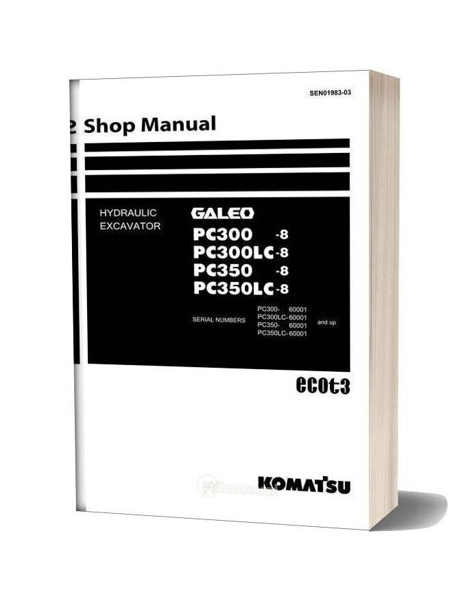 Komatsu Hydraulic Excavator Pc300 8 Shop Manual