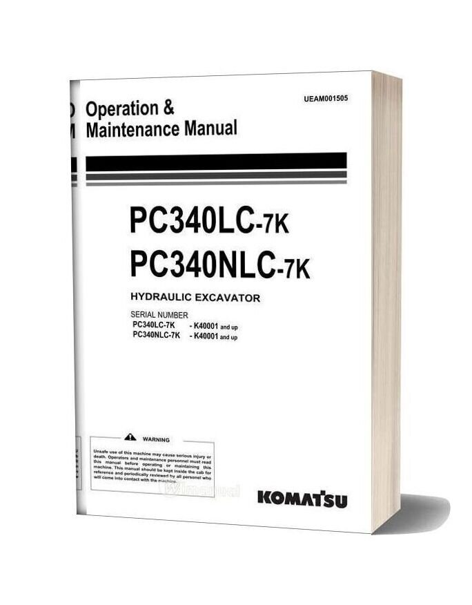 Komatsu Hydraulic Excavator Pc340lc 340nlc 7k Operation Maintenance Manual