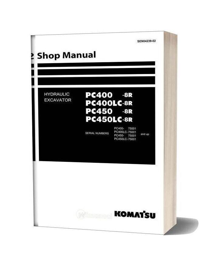 Komatsu Hydraulic Excavator Pc400 8r Shop Manual