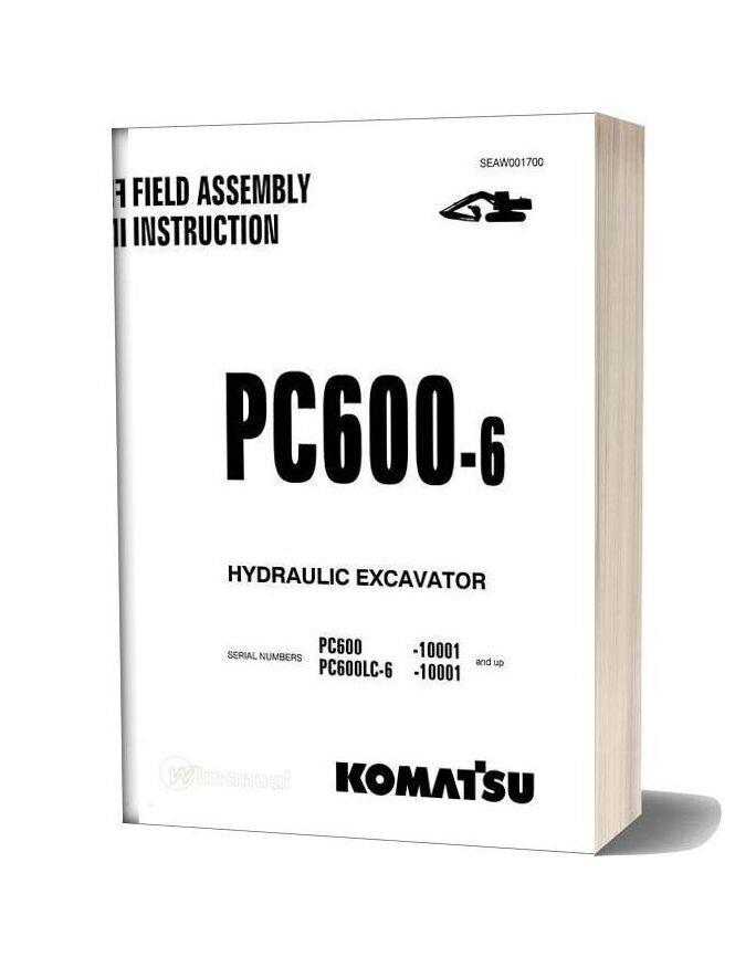 Komatsu Hydraulic Excavator Pc600 6 F Field Assembly Instruction