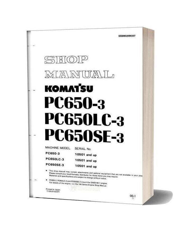 Komatsu Hydraulic Excavator Pc650 3 Shop Manual