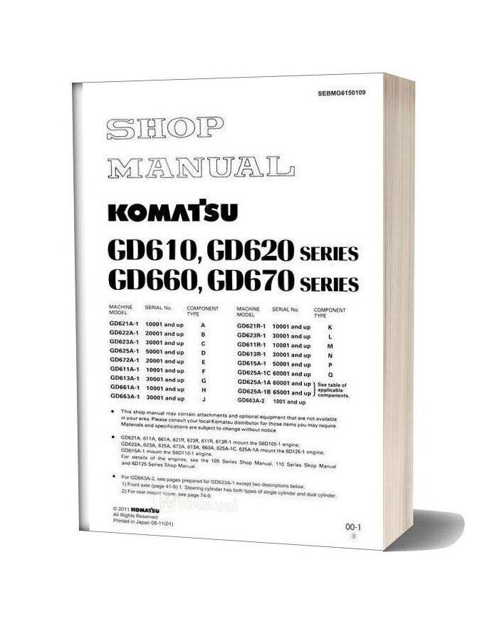 Komatsu Motor Grader Gd611r 1 Shop Manual