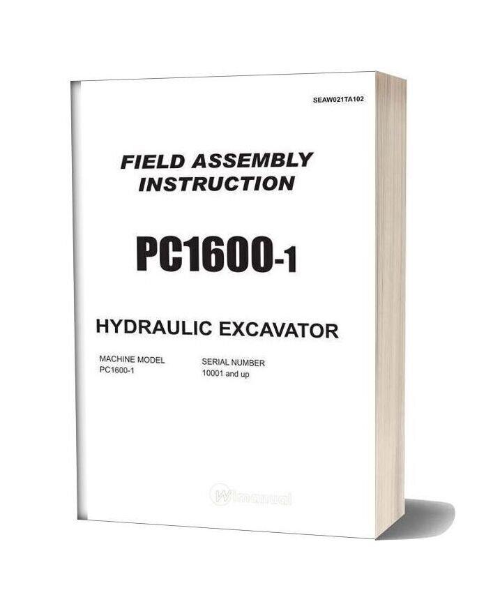 Komatsu Pc1600 1 Field Assembly Instruction Seaw021ta102