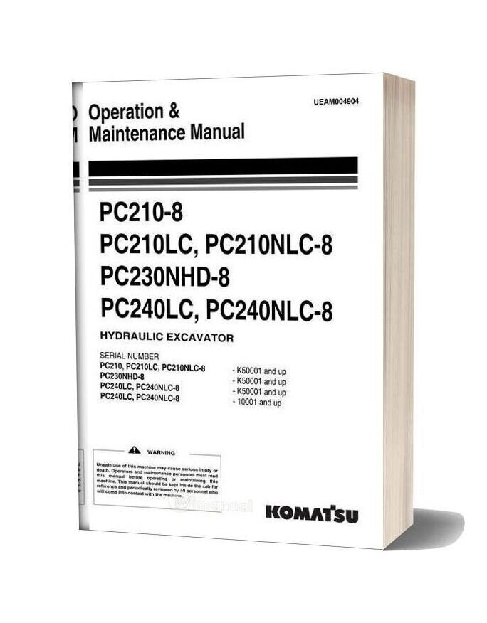 Komatsu Pc210 210lc 210nlc 230nhd 240lc 240nlc 8 Operation Maintenance Manual