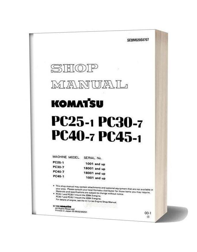Komatsu Pc25 1 30 7 40 7 45 1 Service Manual