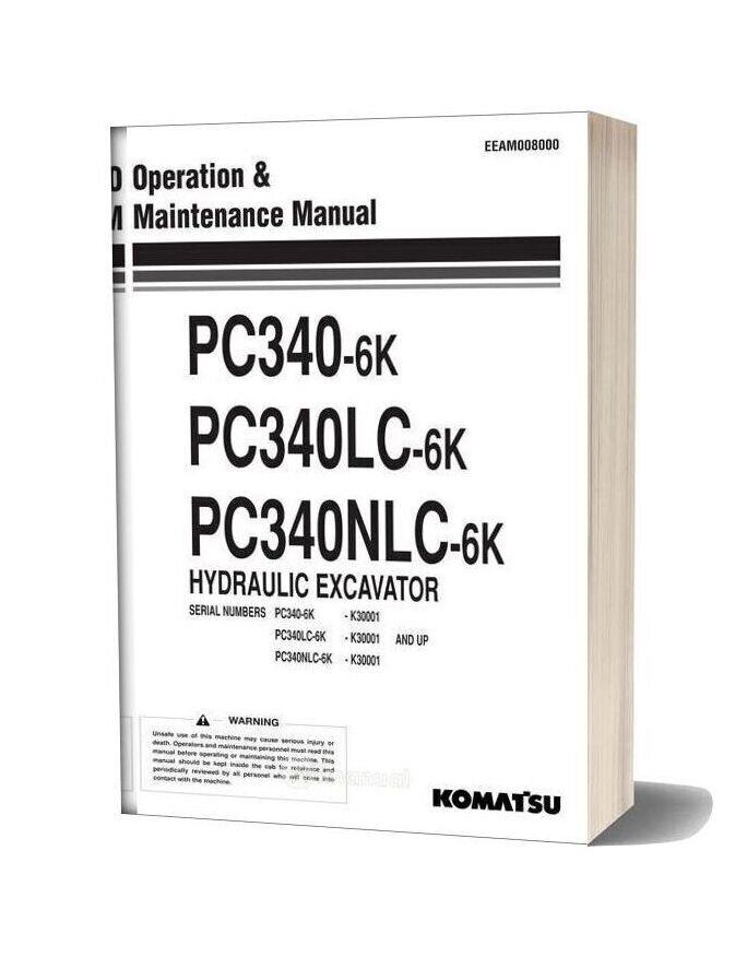 Komatsu Pc340 340lc 340nlc 6k Operation Maintenance Manual