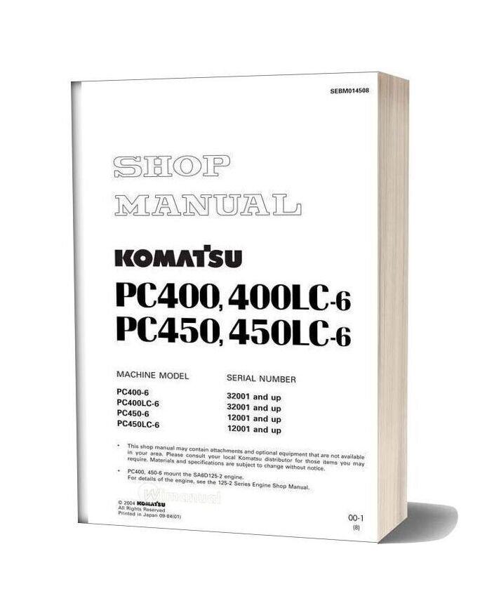 Komatsu Pc400 400lc 450 450lc 6 Shop Manual