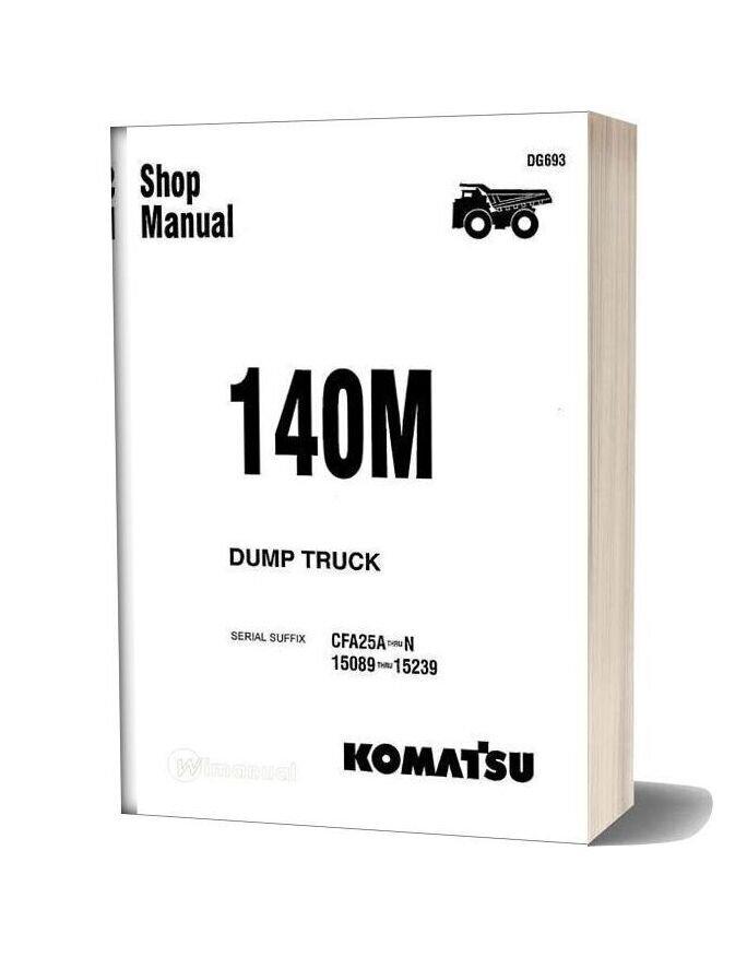 Komatsu Rigid Dump Trucks 140m Shop Manual