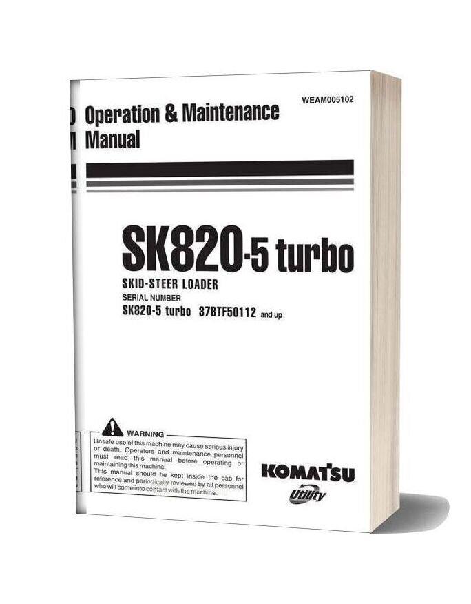 Komatsu Sk820 5 Turbo Operation Maintenance Manual