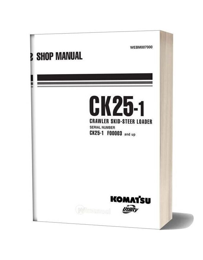 Komatsu Skid Steer Loaders Ck25 1 Shop Manual