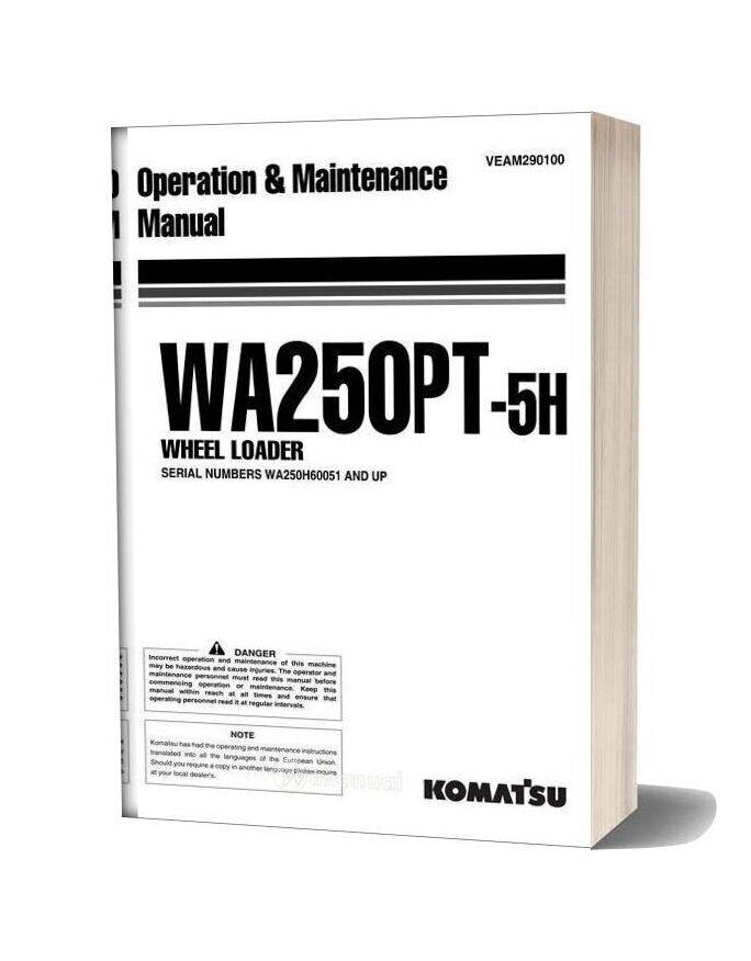 Komatsu Wa250pt 5h Operation Maintenance Manual