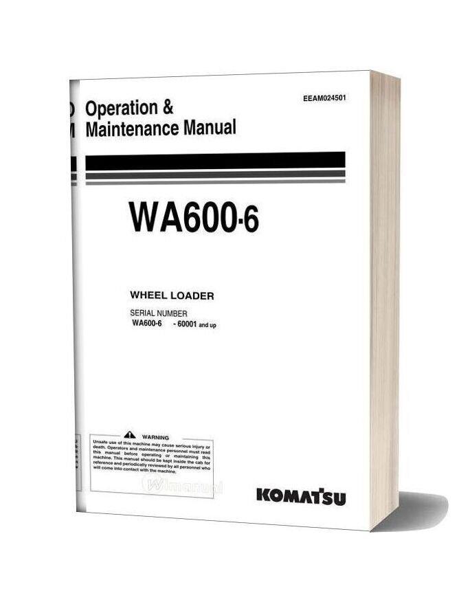 Komatsu Wa600 6 Operation Maintenance Manual