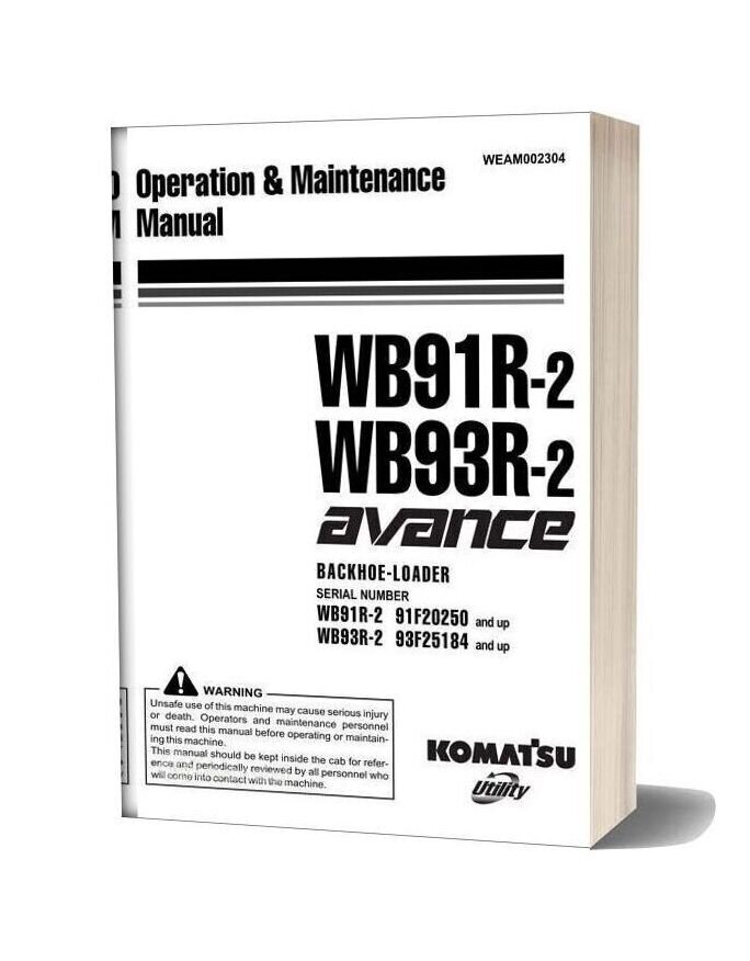 Komatsu Wb91 93r 2 Operation Maintenance Manual