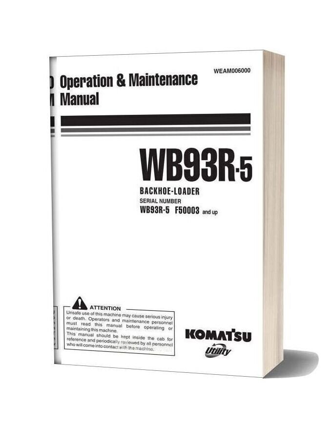 Komatsu Wb93r 5 Operation Maintenance Manual