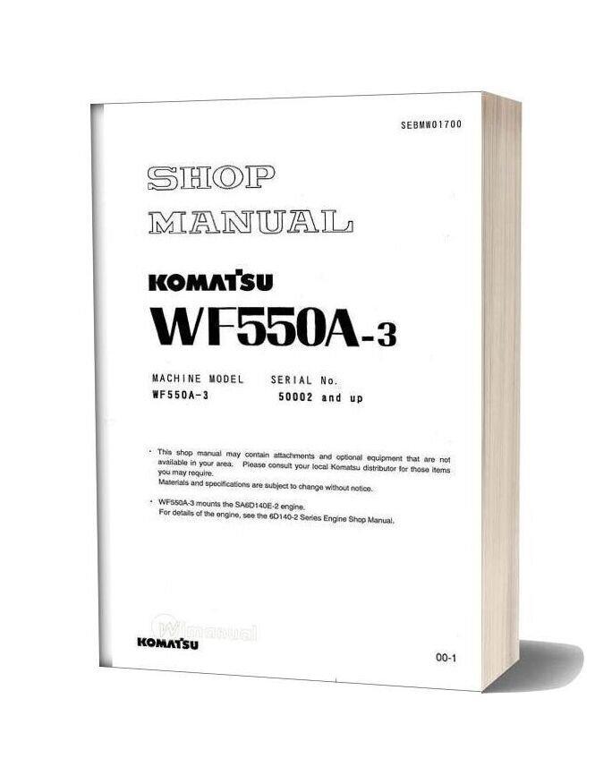 Komatsu Wf550a 3 Shop Manual