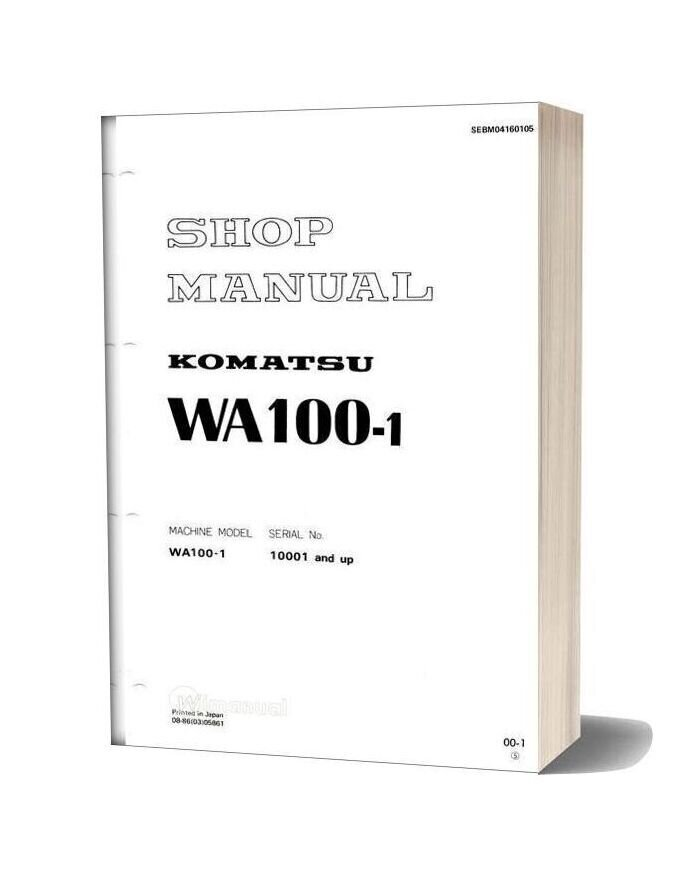 Komatsu Wheel Loaders Wa100 1 Shop Manual