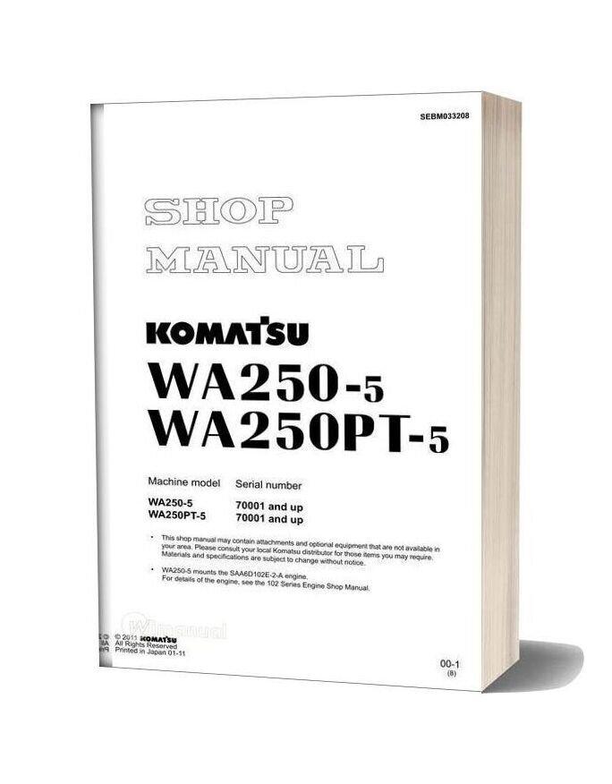 Komatsu Wheel Loaders Wa250ptl 5 Shop Manual