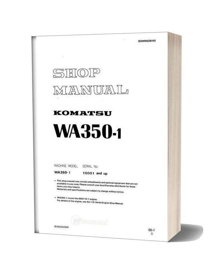 Komatsu Wheel Loaders Wa350 1 Shop Manual