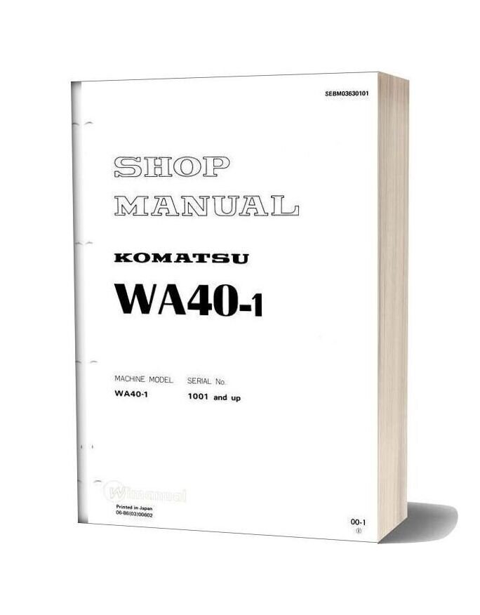 Komatsu Wheel Loaders Wa40 1 Shop Manual