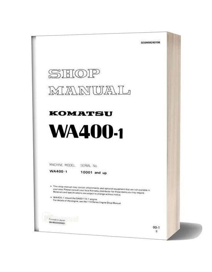 Komatsu Wheel Loaders Wa400 1 Shop Manual