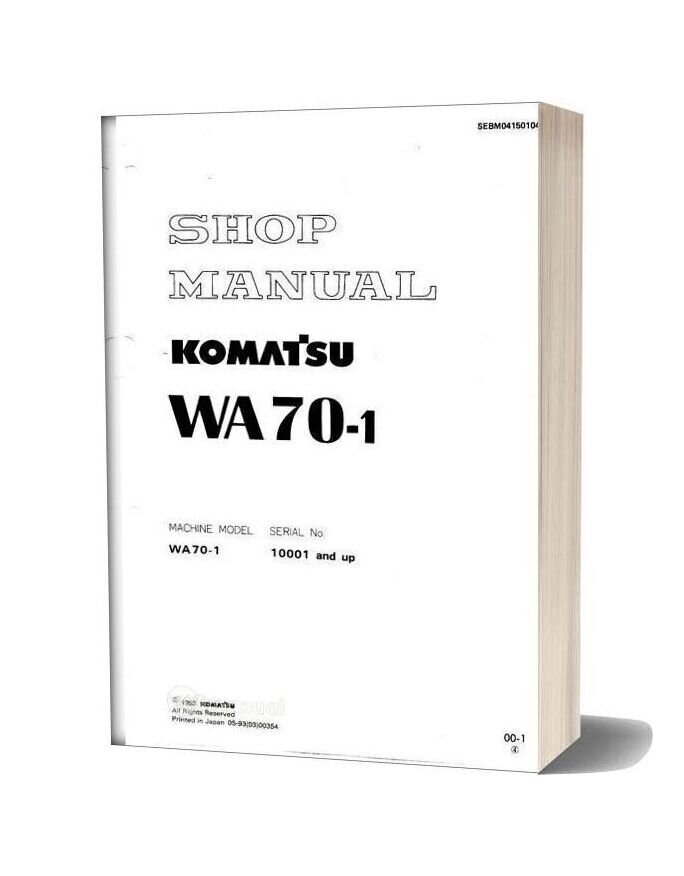 Komatsu Wheel Loaders Wa70 1 Shop Manual