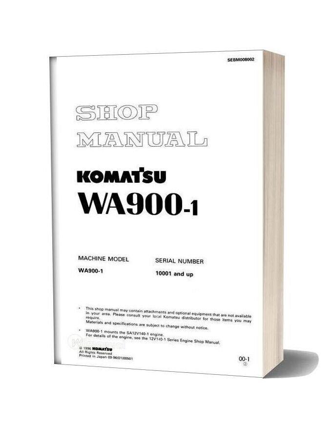 Komatsu Wheel Loaders Wa900 1 Shop Manual