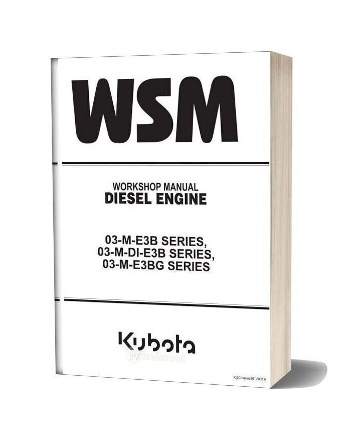 Kubota Diesel Engine 03 M Series 2008 Workshop Manual