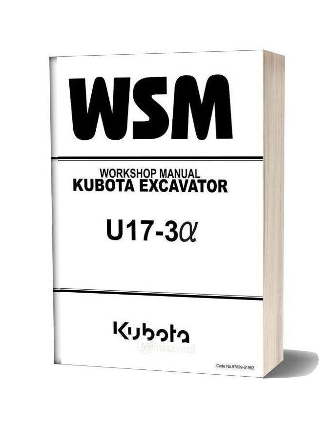 Kubota Excavator U17 3 Alpha Workshop Manual