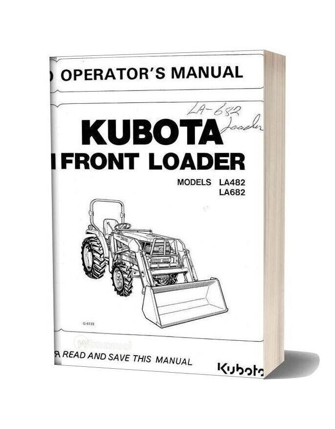 Kubota La482 La682 Operation Manual