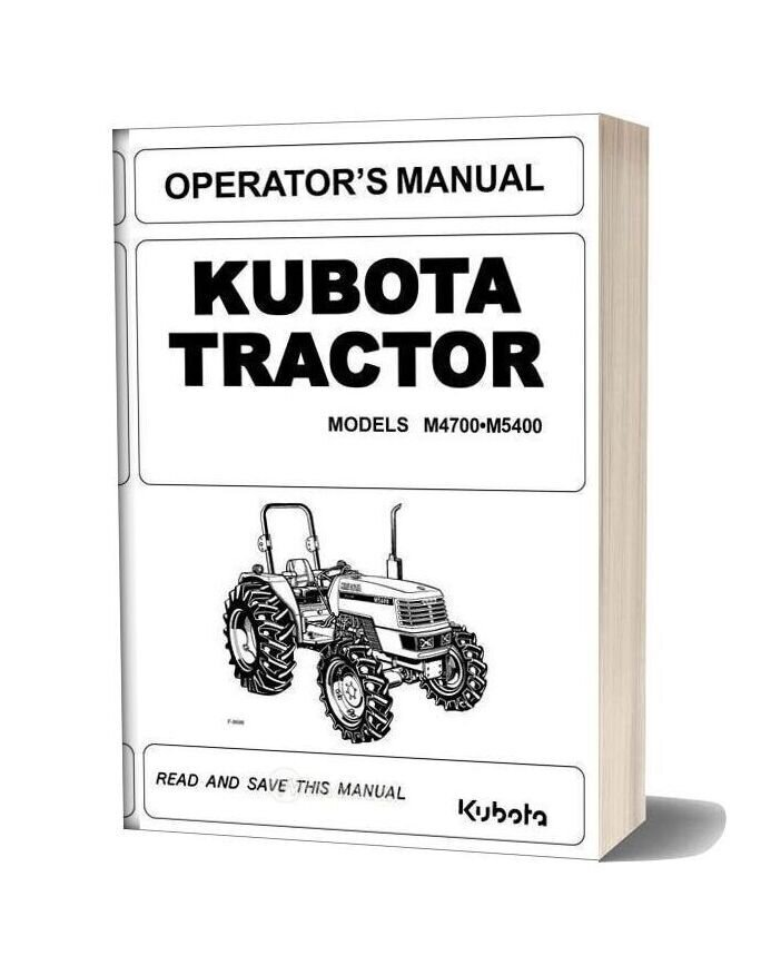 Kubota Tractor M4700 M5400 Operator Manual