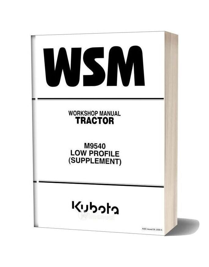 Kubota Tractor M9540 Low Profile Workshop Manual