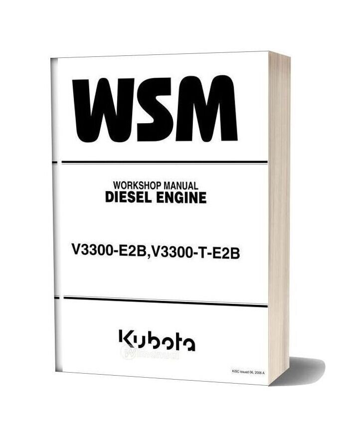 Kubota V3300 E2b V3300 T E2b Diesel Engine Workshop Manual