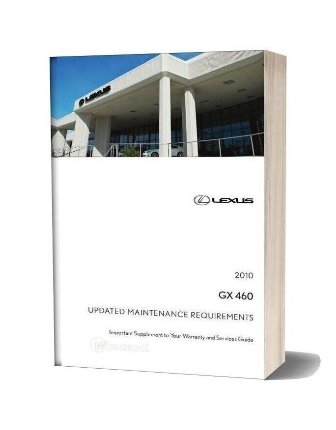 Lexus Gx 460 Updated Maintenance Requirements Final 01 21 10