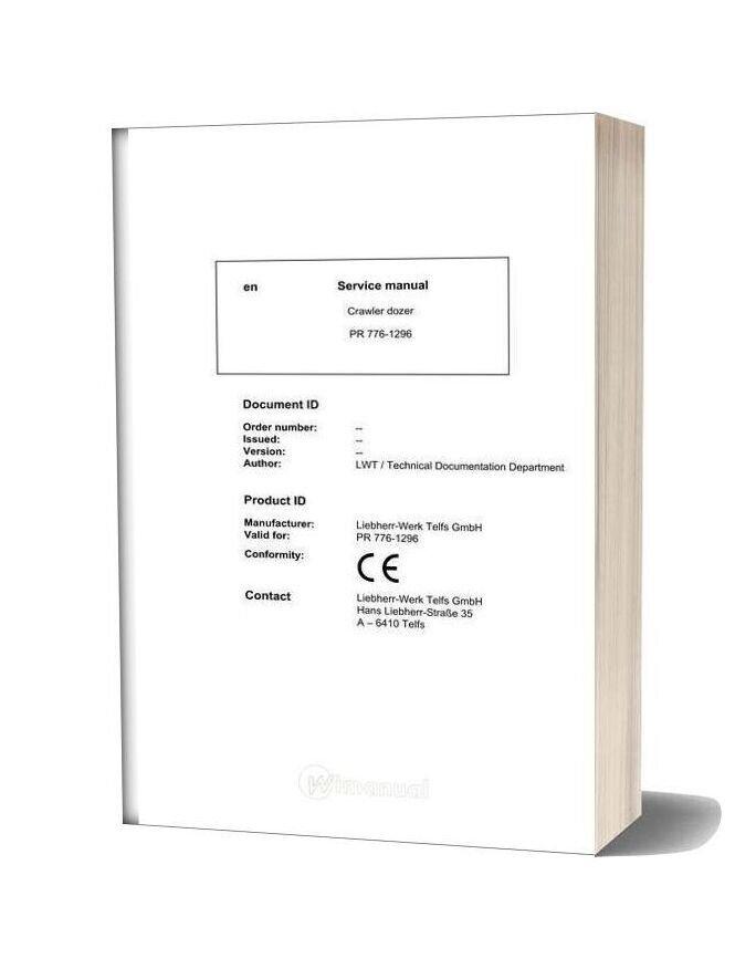 Liebherr Crawler Dozer Pr 776 1296 Service Manual