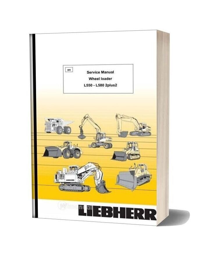 Liebherr L550 L580 2plus2 Service Manual