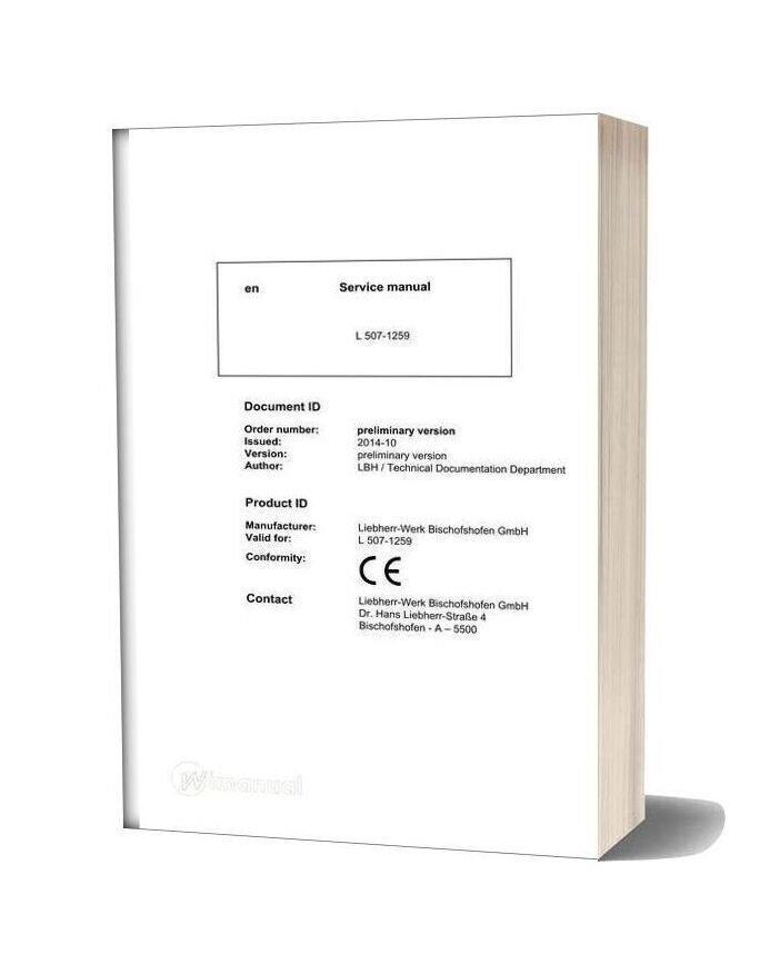 Liebherr Wheel Loader L507 1259 Service Manual