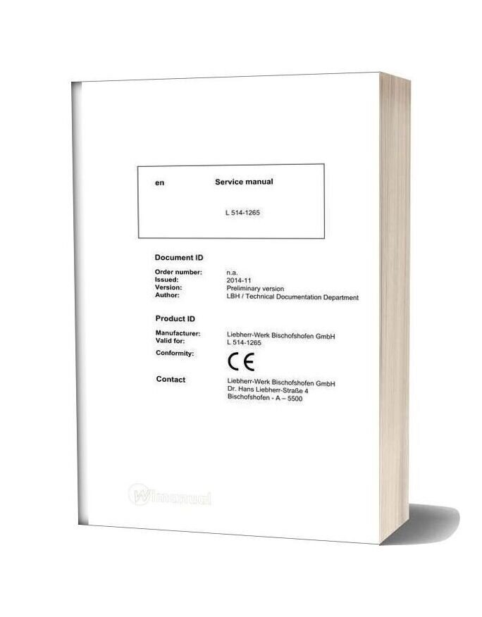 Liebherr Wheel Loader L514 1265 Service Manual