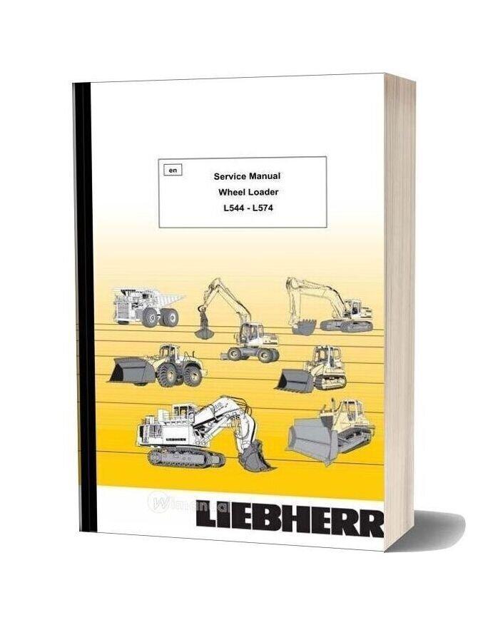 Liebherr Wheel Loader L544 L574 Service Manual