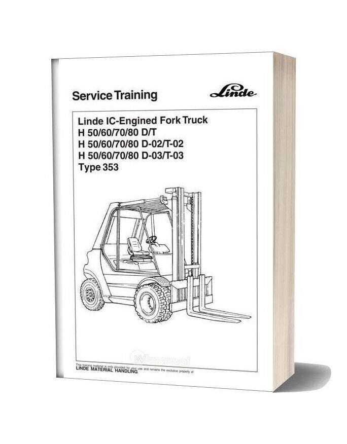 Linde Ic Engined Fork Truck H 50607080 Dt H 50607080 D 02t 02 H 50607080