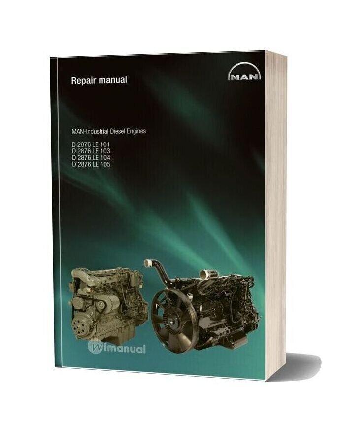 Man Industrial Diesel Engines D 2876 Le 101 D 2876 Le 103 D 2876 Repair Manual
