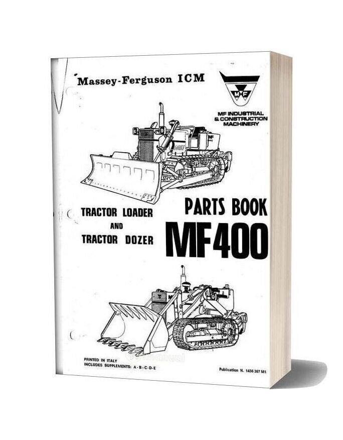 Massey Ferguson Mf400 Pm 1436 367 M1 Parts Book