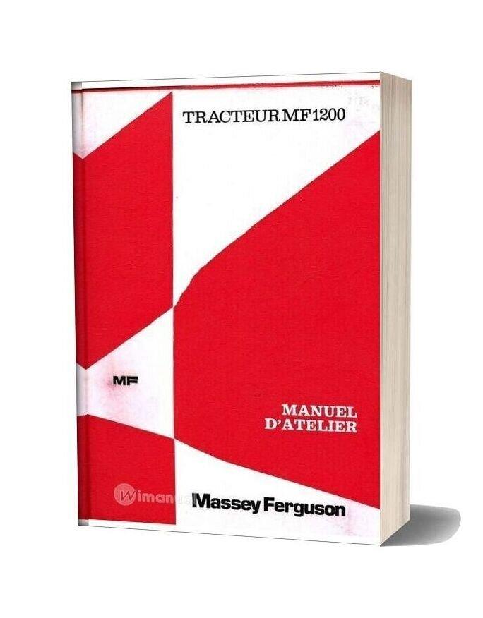 Massey Ferguson Tractor Mf1200 Workshop Manual French